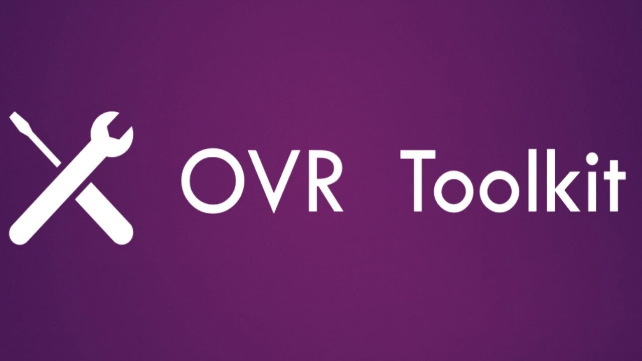 OVR Toolkit Free Download